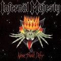 LPInfernal Majesty / None Shall Deffy / Vinyl