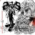 CDAwrizis/Desire For Sorrow / Damnation / Rotten Brood