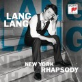 CDLang Lang / New York Rhapsody