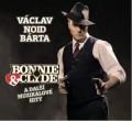 CDNoid / Bonnie & Clyde a další muzikálové hity / Digipack