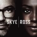 CDSkye & Ross / Skye & Ross