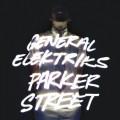 CDGeneral Elektriks / Parker Street / Digipack