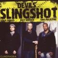 CDDevil`s Slingshot / Clinophobia