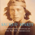 CDSacred Spirit / Chants And Dances Of The Native Americans