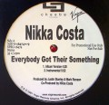 "LPCosta Nikki / Everyone Got That Something / 12""Single"