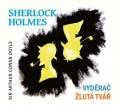CDDoyle A.C. / Sherlock Holmes / Vyděrač / Žlutá tvář