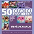 3CDVarious / 50 důvodů proč mít rád písně o kytkách / 3CD