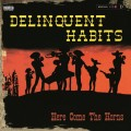 2LPDelinquent Habits / Here Comes The Horns / Vinyl / 2LP