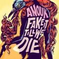 LPAnouk / Fake It Till We Die / Vinyl