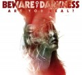 CDBeware Of Darkness / Are You Real