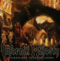 CDInfernal Majesty / Nigrescent Years Of Chaos