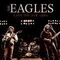 CDEagles / Live On Air 1980