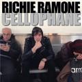 CDRamone Richie / Cellophane