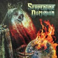 LPSerpentine Dominion / Serpentine Dominion / Vinyl