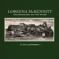 LPMcKennitt Loreena / Troubadours On The Rhine / Vinyl