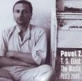 CDZajíček Pavel/T.S. Eliot / Waste Land / Pustá země / Digipack