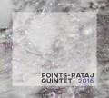 CDPoints-Rataj Quintet / Points-Rataj Quintet 2016