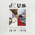 2CDDeus / Selected Songs 1994-2014 / 2CD