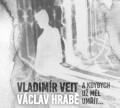 CDVeit Vladimír / A kdybych už měl umřít...