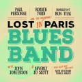 CDFord/Thal/Personne / Lost In Paris Blues Band / Digipack