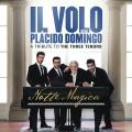 CDIl Volo/Domingo Placido / Notte Magica / Tribute To 3 Tenors