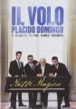 DVDIl Volo/Domingo Placido / Notte Magica / Tribute To 3 Tenors