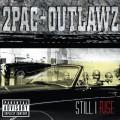 CD2Pac & Outlawz / Still I Rise