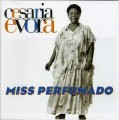 CDEvora Cesaria / Miss Perfumado