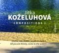 CDKoželuhová Jitka / Compositions I.