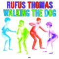 LPThomas Rufus / Walking The Dog / Vinyl / Mono