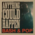 CDBash & Pop / Anything Could Happen / Digisleeve