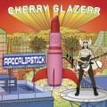 LPGlazerr Cherry / Apocalipstick / Vinyl