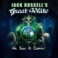 CDJack Russel's Great White / He Saw It Coming