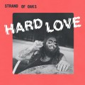 LPStrand Of Oaks / Hard Love / Vinyl