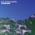 CDMy Dynamite / Otherside