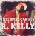 CDR.Kelly / I Believe I Can Fly:Best Of