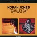 2CDJones Norah / Feels Like Home / Not Too Late / 2CD