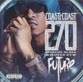 CDFuture / Coast 2 Coast 270