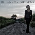 CDGiddens Rhiannon / Freedom Highway / Digisleeve