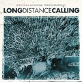 2CDLong Distance Calling / Satellite Bay / Reedice / 2CD