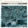 2LP/CDLong Distance Calling / Satellite Bay / Reedice / Vinyl / 2LP+CD