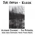 CDOrten Jiří / Elegie / Vladimír Javorský,Jan Potměšil