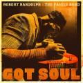 CDRandolph Robert & Family Band / Got Soul