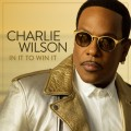 CDWilson Charlie / In It To Win It