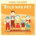 CDPoláček Karel / Bylo nás pět / Zadražil J. / MP3