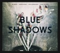 CDBlue Shadows / Blue Shadows / Digisleeve