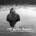 LPWhite Buffalo / Love & the Death of Damnation / Vinyl / Clear