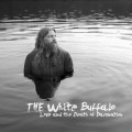 2LPWhite Buffalo / Love & the Death of Damnation / Vinyl / 2LP