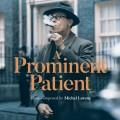 CDOST / Masaryk:A prominent Patient / Michal Lorenc