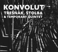 CDTřešňák Vlasta & Temporary Quintet/Štolba Jan / Konvolut